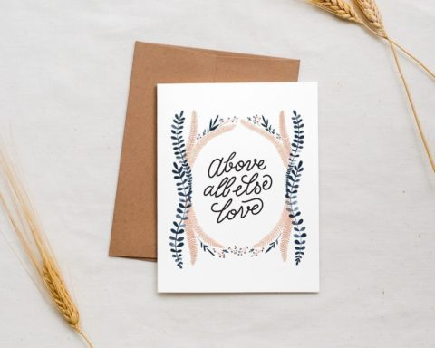 romantic above all else illustrated love card for anniversary or newlyweds styled with wheat