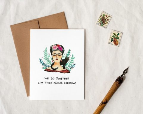 quirky illustrated frida kahlo card that says we go together like frida kahlo's eyebrows styled with stamps and a dip pen