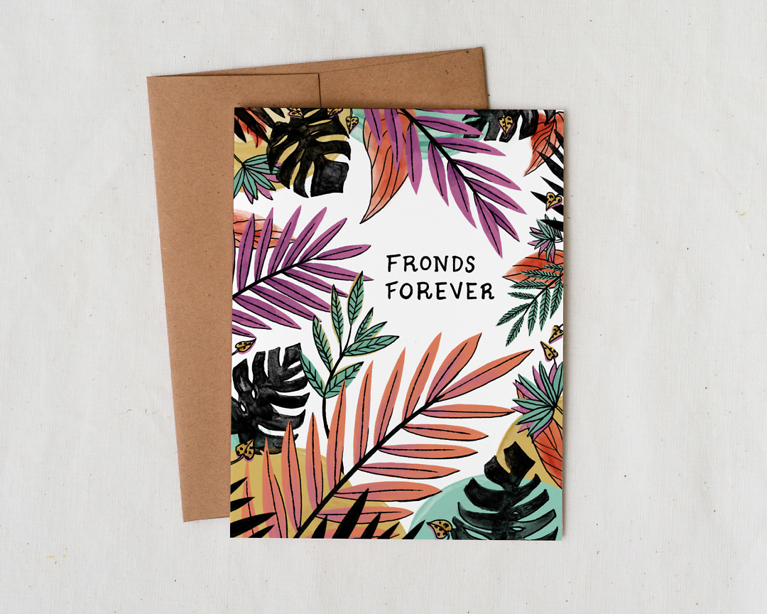Illustrated card with plant leaves and fronds for best friend that says Best Fronds Forever