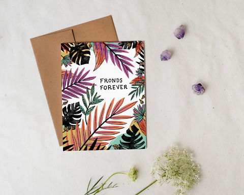 Illustrated card with plant leaves and fronds for best friend that says Fronds Forever styled with flowers and crystal