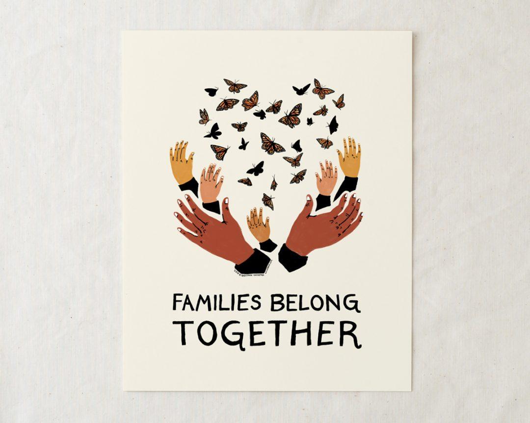 families belong together art print